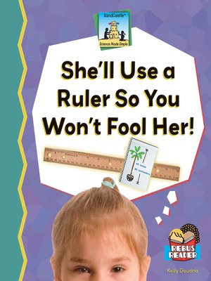cover image of She'll Use a Ruler So You Won't Fool Her!